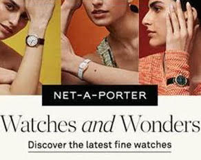 NET-A-PORTER UK: Watches and Wonders